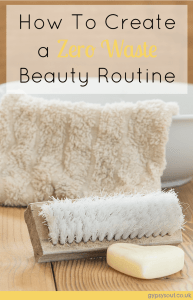 How ro create a zero waste beauty routine