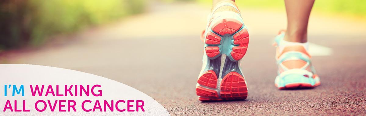 Walk All Over Cancer - 10,000 Steps a Day Challenge