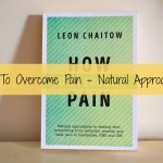 How To Overcome Pain Naturally