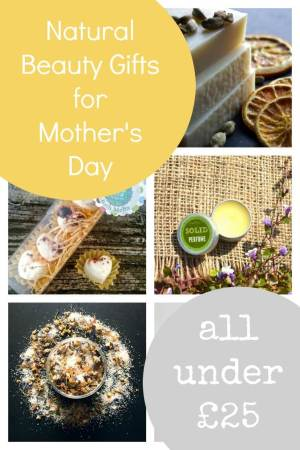 Natural beauty gifts for Mother's Day - All under £25