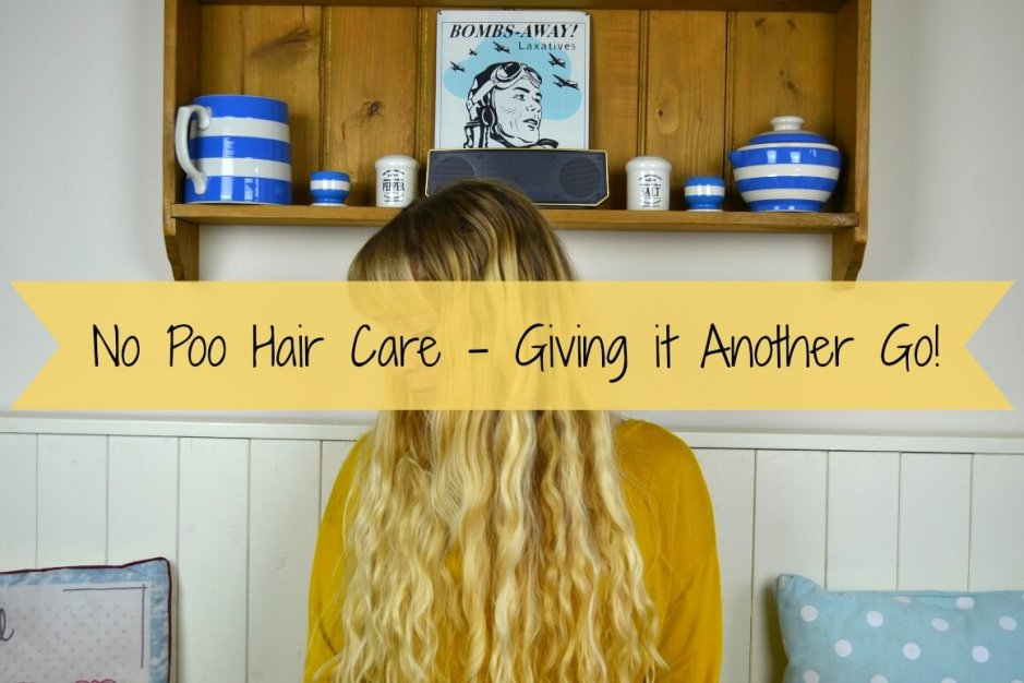 No Poo Hair Care - Giving it Another Go!