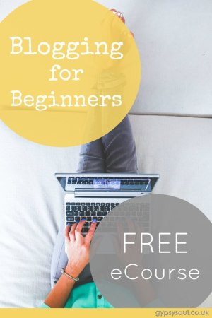 Blogging for Beginners - Free eCourse. Start your own blog today!