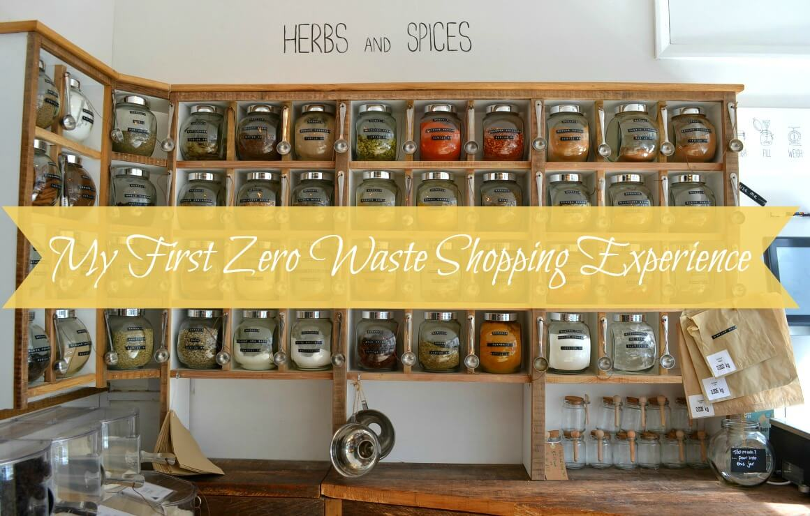 My First Zero Waste Shopping Experience