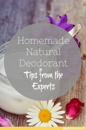 Homemade Natural Deodorants - Tips and tricks from the experts