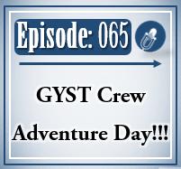 065: Adventure Day!!!