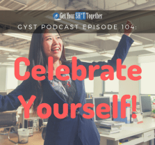 104: Celebrate Yourself!