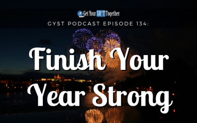 134: Finish Your Year Strong