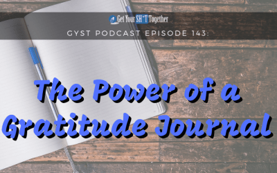 143: The Power of a Daily Gratitude Journal