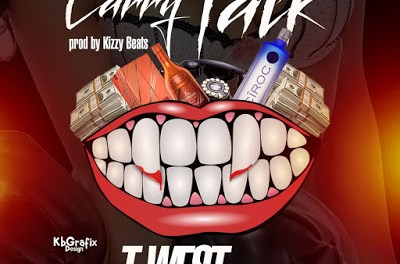 DOWNLOAD MP3: T-West Ft Shuun bebe – Carry Talk