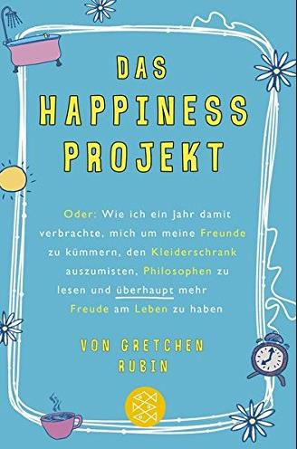 Buch - Das Happiness Projekt von Gretchen Rubin