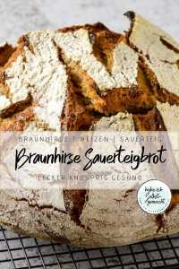 Braunhirse Sauerteig Brot Rezept
