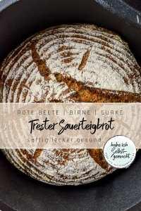 Trester Sauerteig Brot Rezept