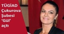 TÜGİAD'da  ilk kez bir iş kadını şube başkanı seçildi