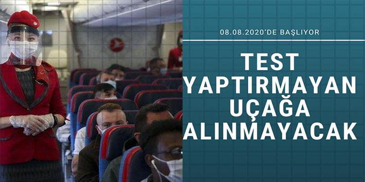 Test yaptırmayan uçağa alınmayacak