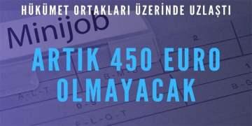 Minijob artık 450 euro olmayacak