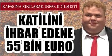 Katilini ihbar edene 55 bin euro