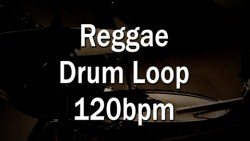 Reggae Drum Loop 120bpm