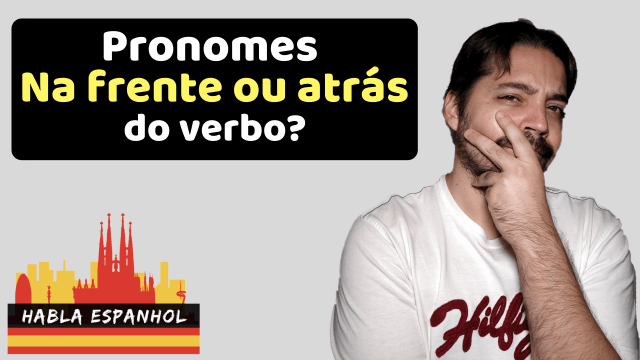 Uso correto dos pronomes em espanhol