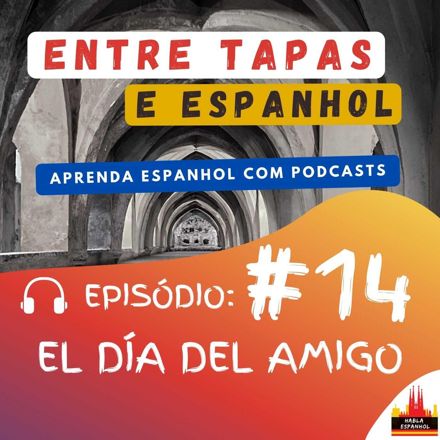 Podcast El Día del Amigo