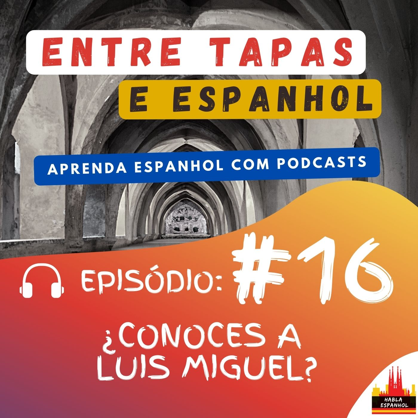 Podcast - HablaEspanhol