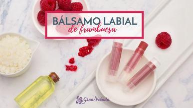 Tutorial para aprender como hacer Balsamo labial de frambuesa en casa con vídeo y paso a paso