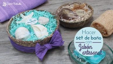 Hacer set de baño con jabón artesanal