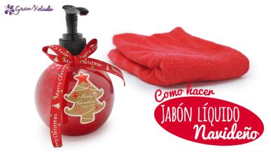 Cómo hacer jabón líquido navideño para regalar
