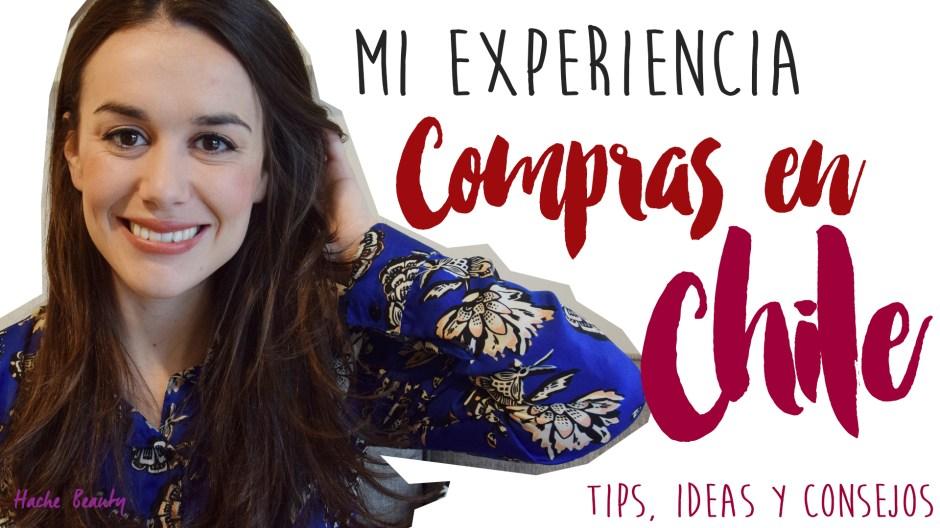 Video HB: Mi experiencia de compras en Chile – Consejos, tips e ideas