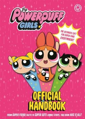 The Powerpuff Girls: Official Handbook by | Hachette UK
