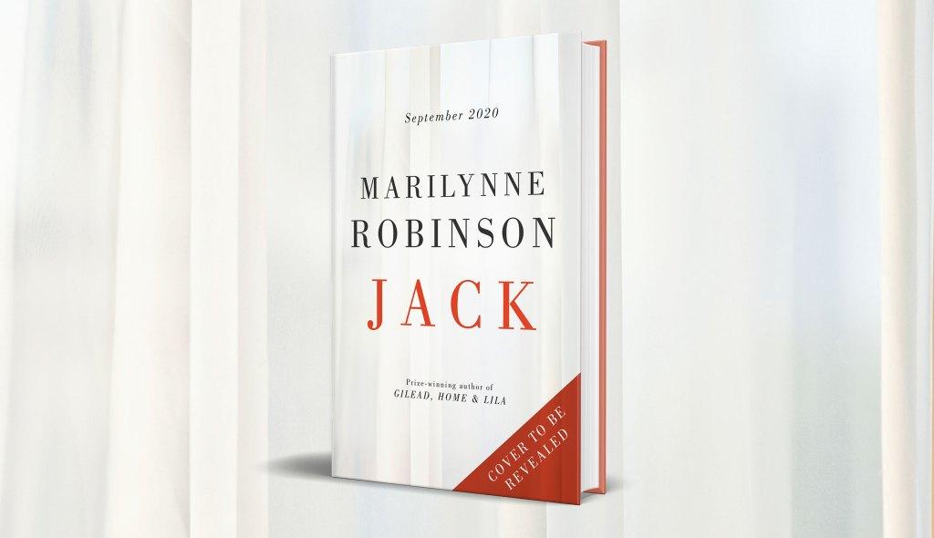 Jack by Marilynne Robinson