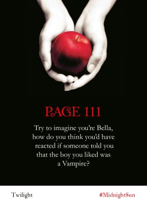 Twilight Series Readalong asset: Page 111 Try to imagine you're Bella, how do you think you'd have reacted if someone told you that the boy you liked was a Vampire?