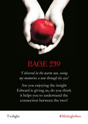 Twilight Series Readalong: Page 239 'I shivered in the warm sun, seeing my memories a new through his eyes' Are you enjoying the insight Edward is giving us, do you think it helps you to understand the connection between the two?