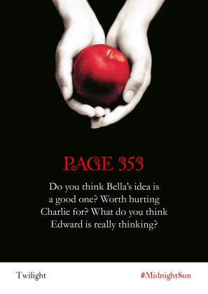 Twilight Series Readalong: Page 353 Do you think Bella's idea is a good one? Worth hurting Charlie for? What do you think Edward is really thinking?