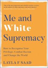 Me and White Supremacy - Layla F Saad