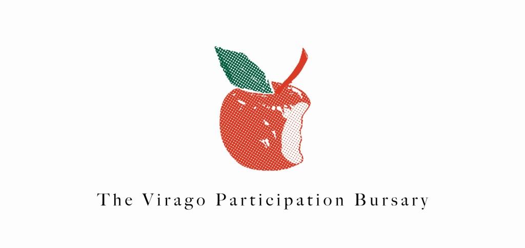 Virago Participation Bursary