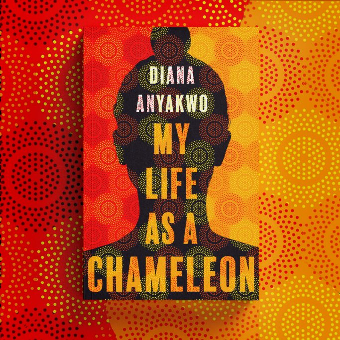 My Life as a Chameleon by Diana Anyakwo