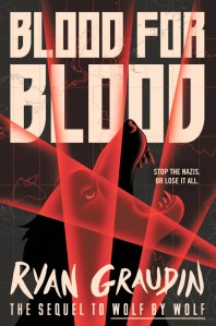 Blood for Blood by Ryan Graudin Book Cover