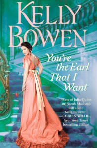 You're the Earl That I Want by Kelly Bowen