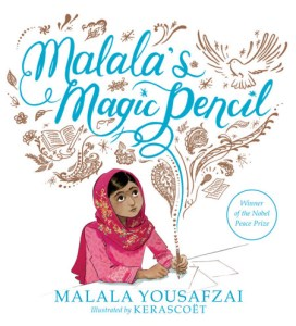 Malala's Magic Pencil cover