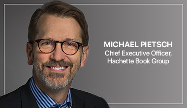 Michael Pietsch - Chief Executive Officer, Hachette Book Group