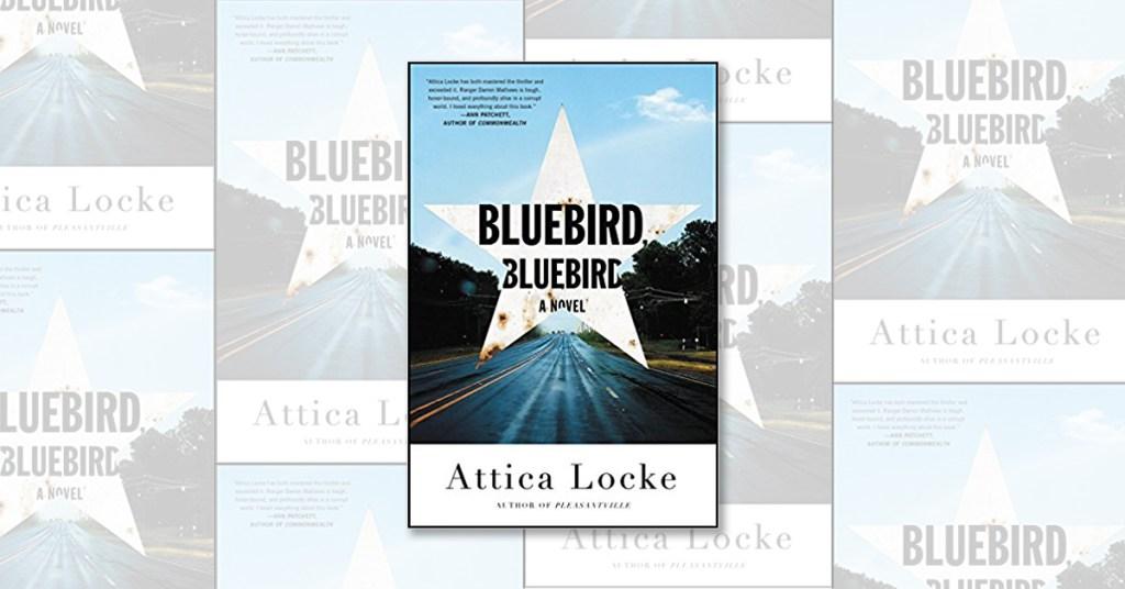 attica locke bluebird