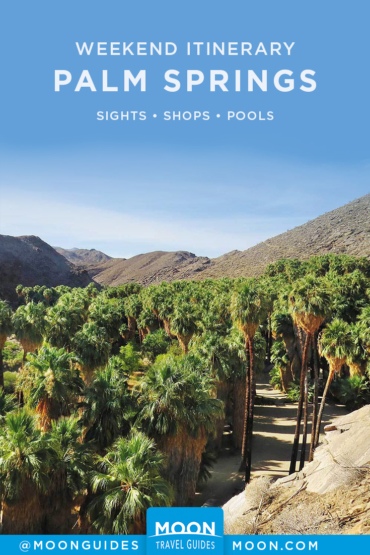 Palm Springs Weekend Itinerary Pinterest graphic