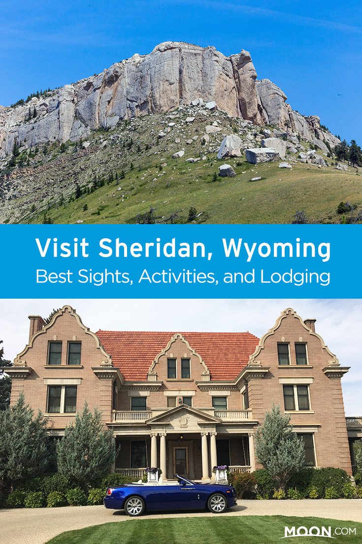 Plan your visit to Sheridan, a small up-and-coming college town situated in the Big Horn Mountains of northern Wyoming. Travel author Mindy Sink guides you through the best activities, restaurants, and lodging in the area.