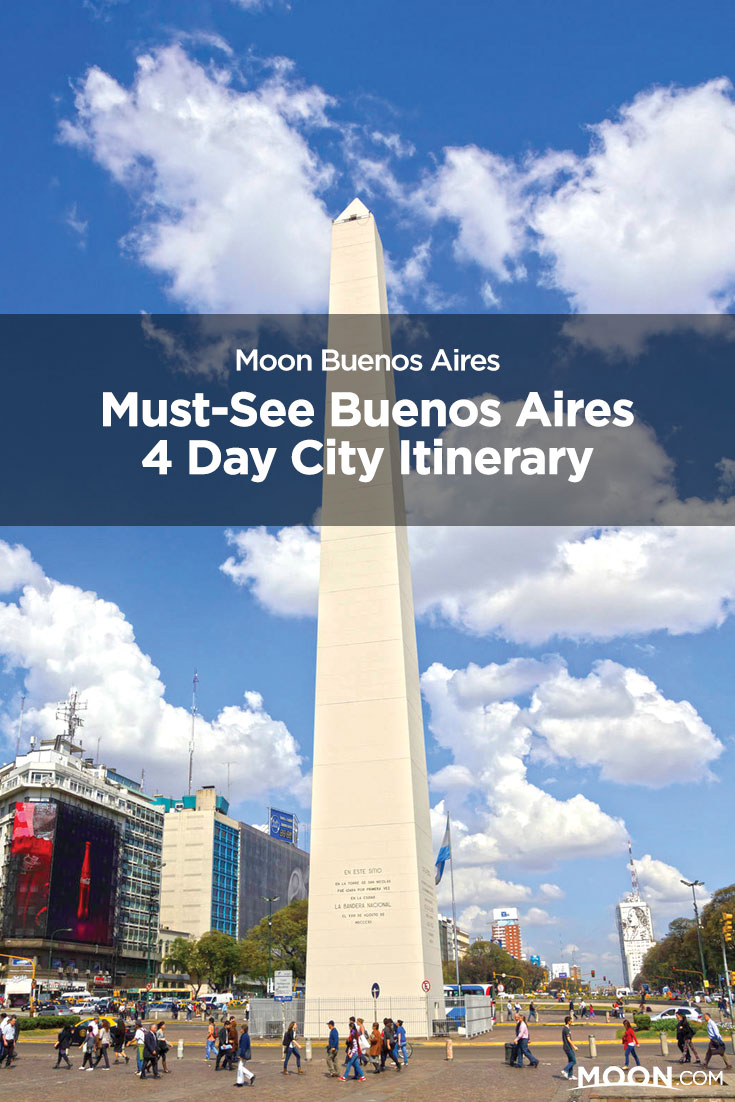 Must-See Buenos Aires 4-Day City Itinerary text over a photo of the Obelisk on a sunny day.