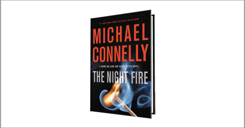 Start Reading Michael Connelly's New Book The Night Fire
