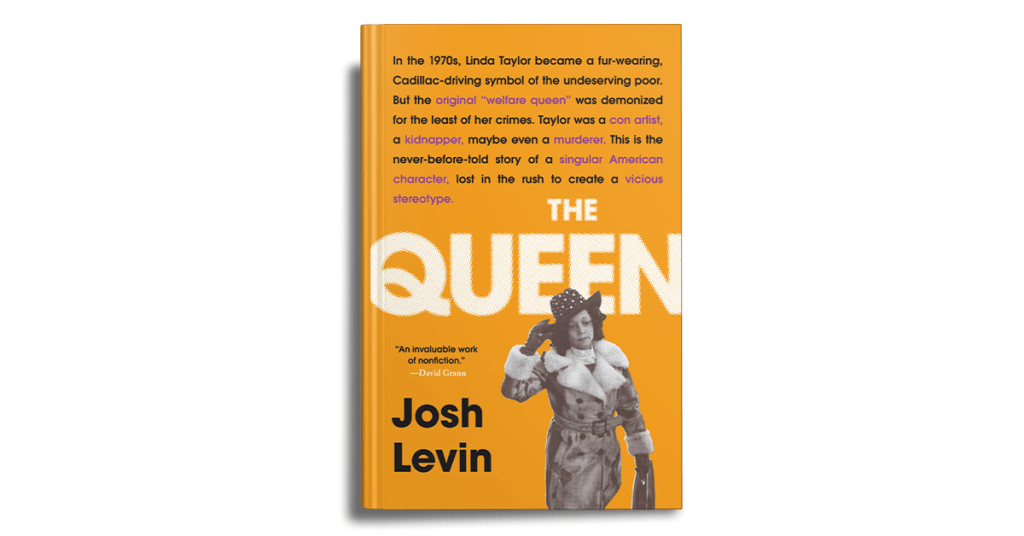 The Queen by Josh Levin Book