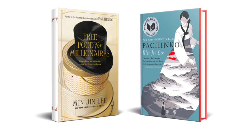 Pachinko and Free Food for Millionaires by Min Jin Lee Hachette Book Group Featured Image