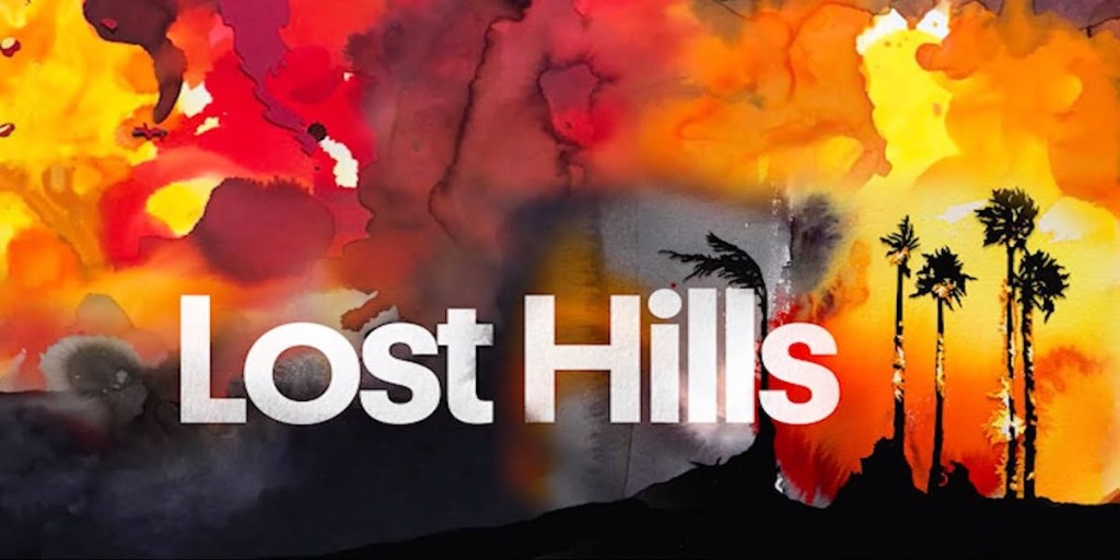 Lost Hills Podcast