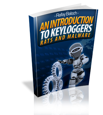 Introduction to Keyloggers, RATS & Malware