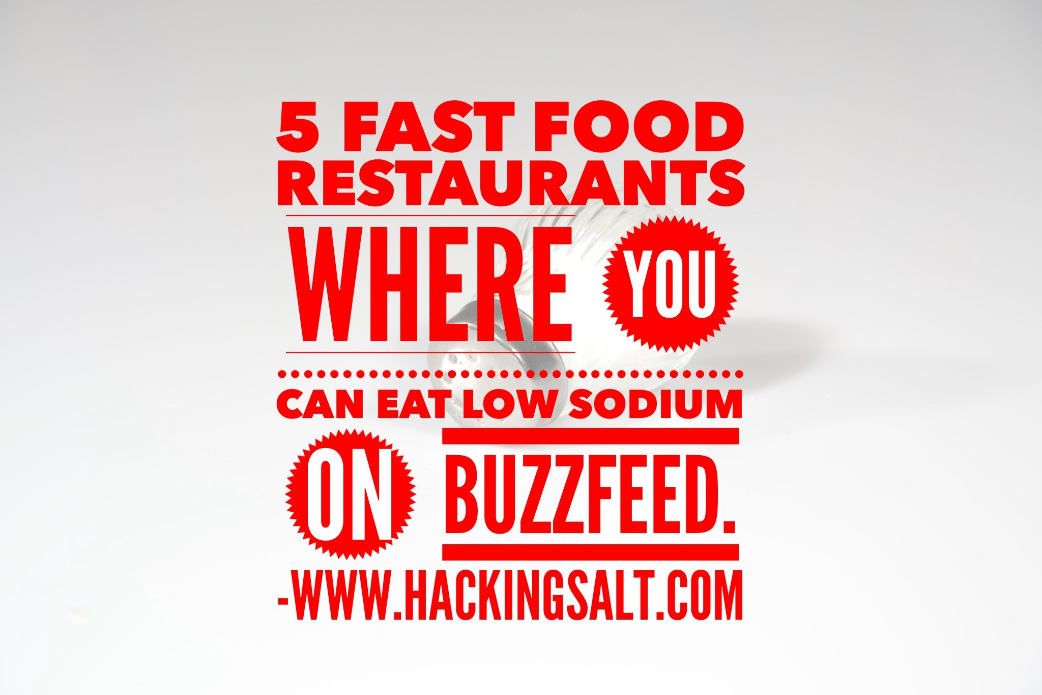 5 Fast Food Restaurants Where You Can Eat Low Sodium On